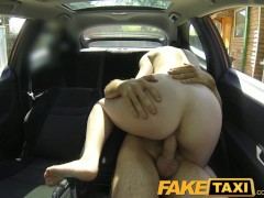 FakeTaxi Posh woman pays good money for a fuck