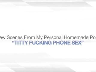 TITTY FUCKING PHONE SEX – CUM SWALLOWING WIFE
