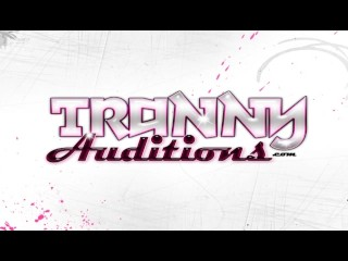 Solo/movie auditions porn for tranny