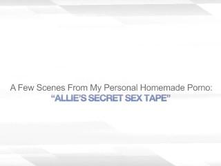ALLIE'S SECRET SEX TAPE – HOMEMADE AMATEUR WIFE