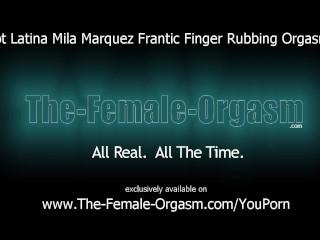 Hot Latina Frantic Finger Rubbing Masturbation to Orgasm