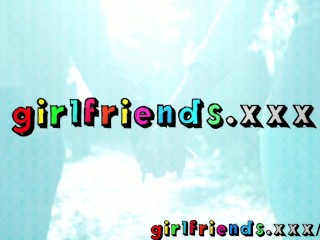 Girlfriends Beautiful lesbians make sensual love