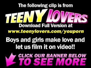 Teeny Lovers - Cum in her young pussy