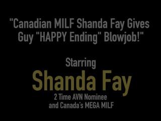 Canadian MILF Shanda Fay Gives Guy