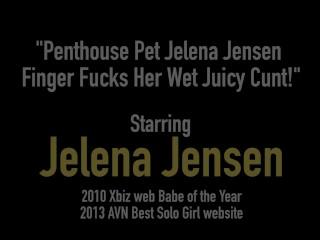 Penthouse Pet Jelena Jensen Finger Fucks Her Wet Juicy Cunt!