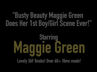 Busty Beauty Maggie Green Does Her 1st BoyGirl Scene Ever!