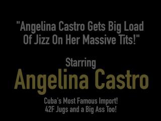 Angelina Castro Gets Big Load Of Jizz On Her Massive Tits!