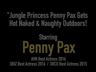 Jungle Princess Penny Pax Gets Hot Naked & Naughty Outdoors!