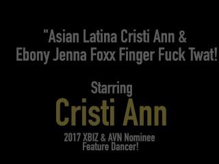 Asian Latina Cristi Ann & Ebony Jenna Foxx Finger Fuck Twat!