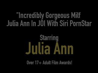 Incredibly Gorgeous Milf Julia Ann In JOI With Siri PornStar