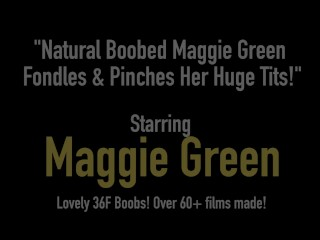 Undressing/hd/boobed maggie green huge pinches