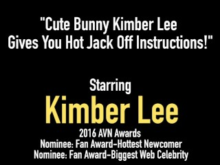 Cute Bunny Kimber Lee Gives You Hot Jack Off Instructions!