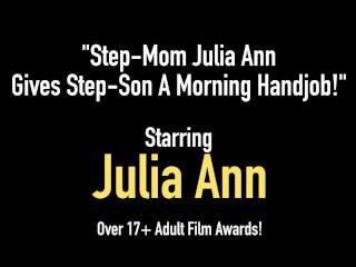 Point/stroke/julia handjob ann morning step son