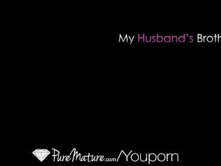 PUREMATURE MILF fucks her husbands brother