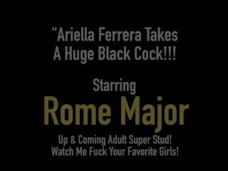 Hot Latina Ariella Ferrera Fucked By BBC Rome Major!