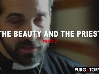 PURGATORYX Beauty And The Priest Part 3 with Lilly Hall