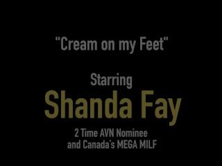 Horny Wife Shanda Fay Loves Jizz On Her Fucked Feet!