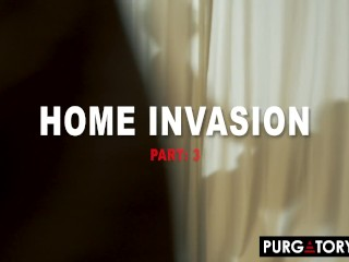 PURGATORYX Home Invasion Part 3 with Bella Jane