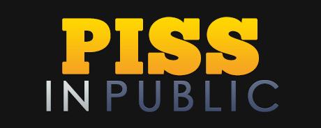 Piss In Public