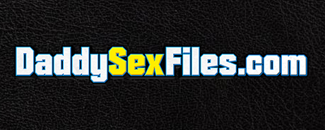Daddy Sex Files