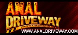 Anal Driveway