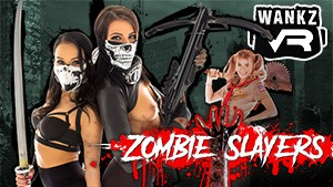 WankzVR - Zombie Slayers ft. Adriana Chechik, Megan Rain, Arya Fae
