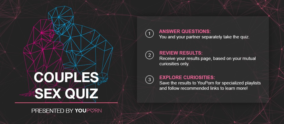 """YouPorn Launches """"Couple's Sex Quiz"""" to Help Couples Explore Mutual Curiosities"""