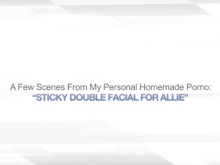 STICKY Replicate FACIAL FOR ALLIE – MMF Trilogy