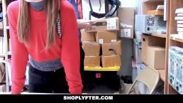 ShopLyfter - Teen Thief Fucked...