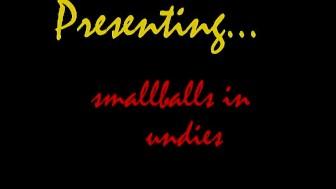 smallballs,undies & dildo