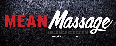 Mean Massages