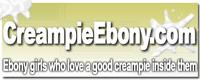 Creampie Ebony