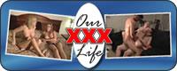 Our XXX Life