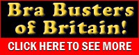 Bra Busters Of Britain