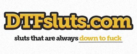 DTF Sluts