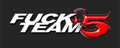 Fuck Team 5