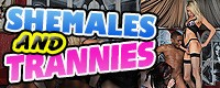 Shemales and Trannies
