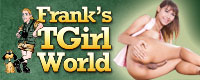 Franks T-Girl World